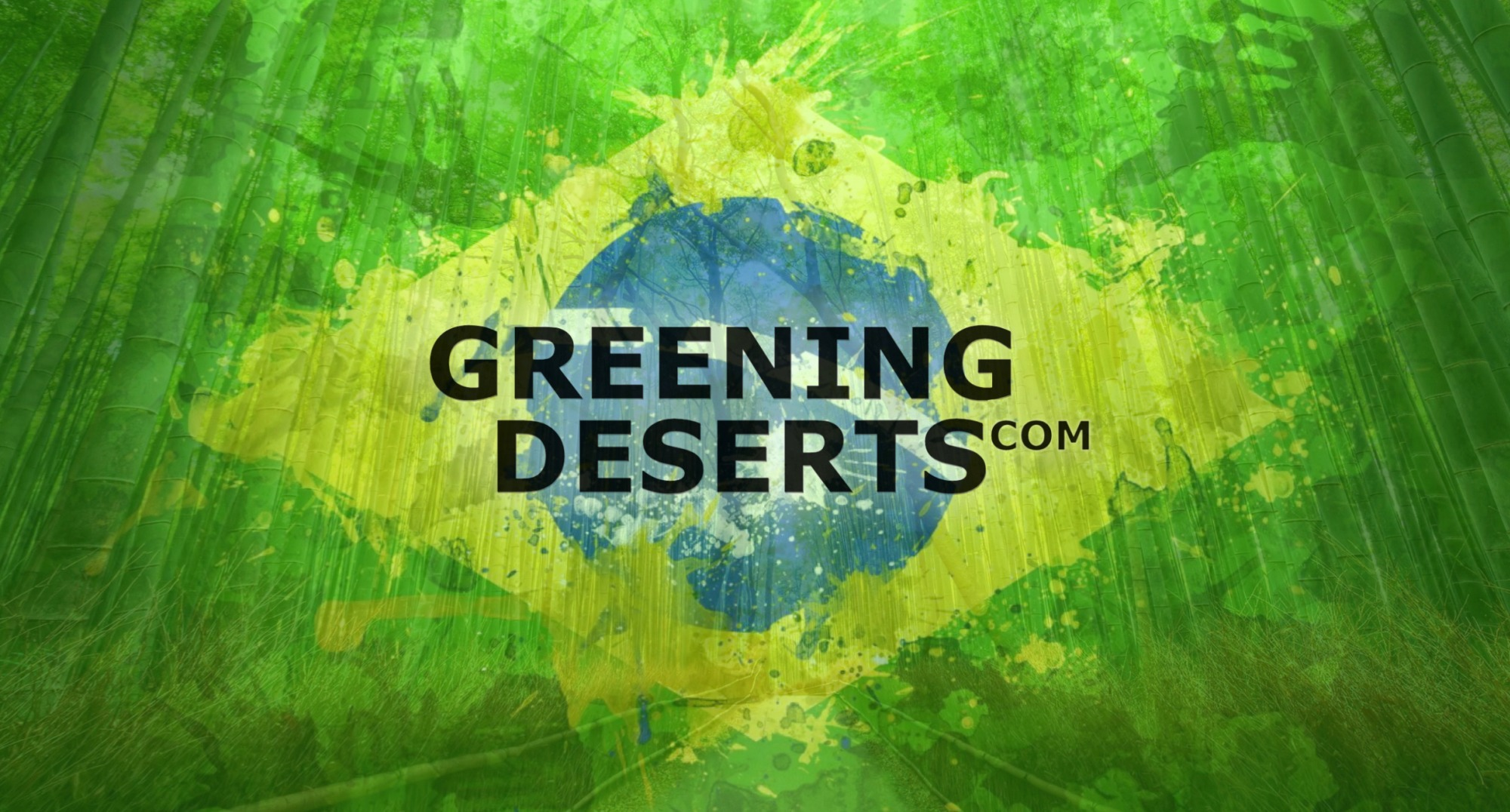 Trillion Trees Initiative and Greening Deserts Bazil